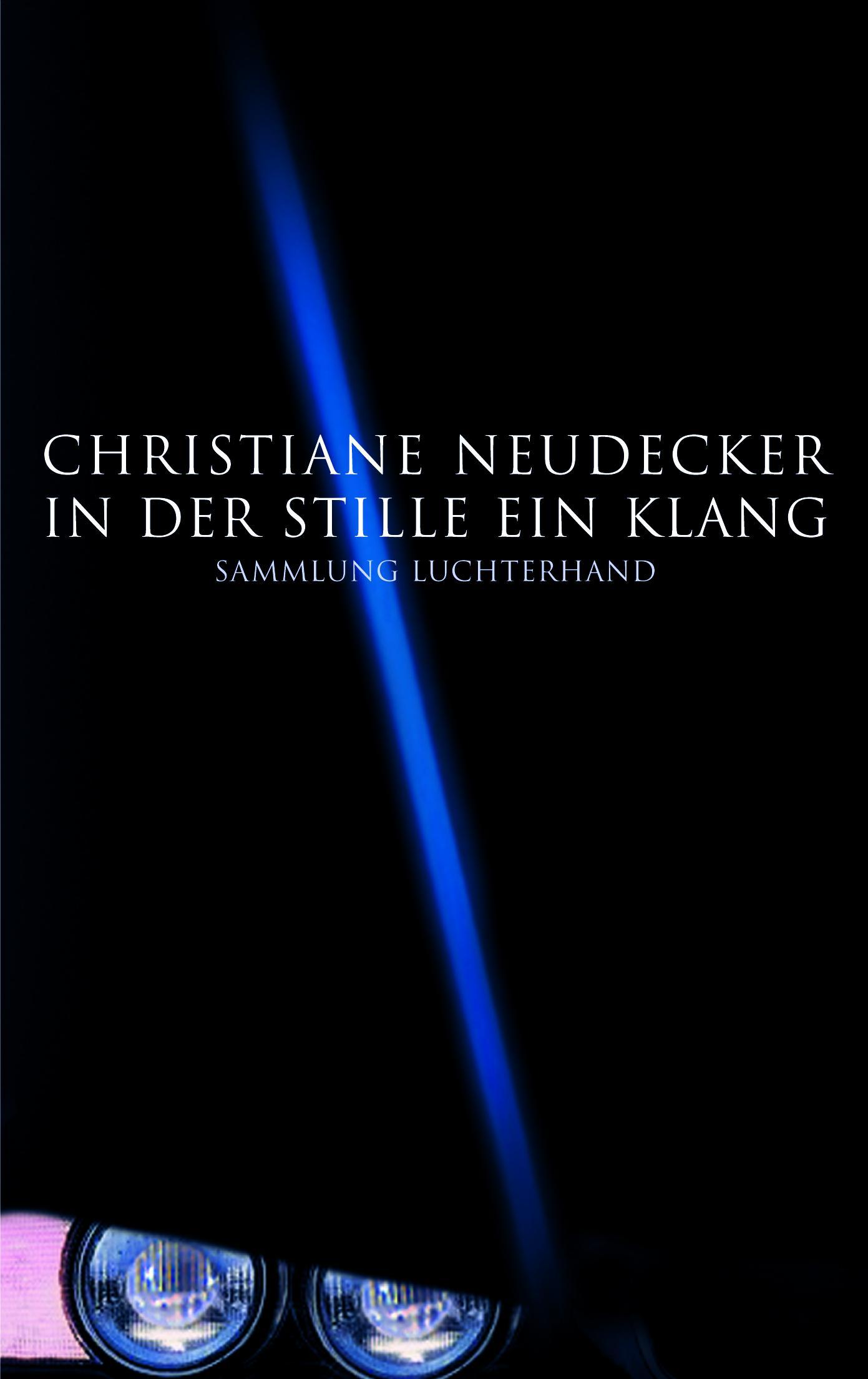 In der Stille ein Klang von Christiane Neudecker